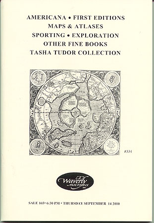 PUBLIC AUCTION #165 - AMERICANA, FIRST EDITIONS, MAPS & ATLASES... (September 14, 2000). Waverly Auctions.