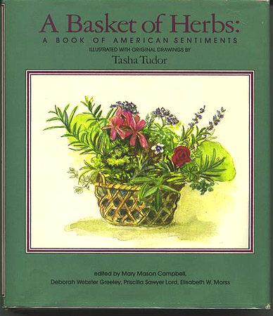 A BASKET OF HERBS; : A BOOK OF AMERICAN SENTIMENTS. Mary Mason Campbell.