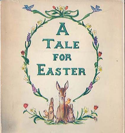 TALE FOR EASTER. Tasha Tudor.
