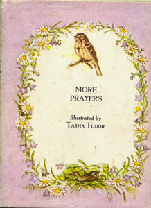 MORE PRAYERS. Tasha Tudor.