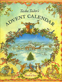 TASHA TUDOR'S ADVENT CALENDAR: A WREATH OF DAYS. Tasha Tudor.