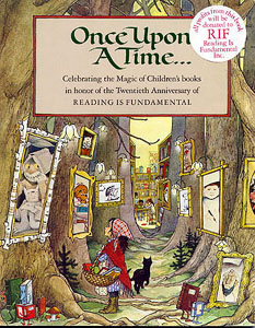ONCE UPON A TIME...; Celebrating the Magic of Children's books in honor of the Twentieth Anniversary of READING IS FUNDAMENTAL. Reading is Fundamental.