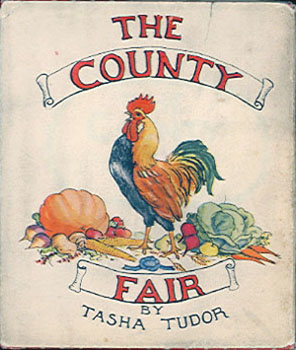 The COUNTY FAIR. Tasha Tudor.