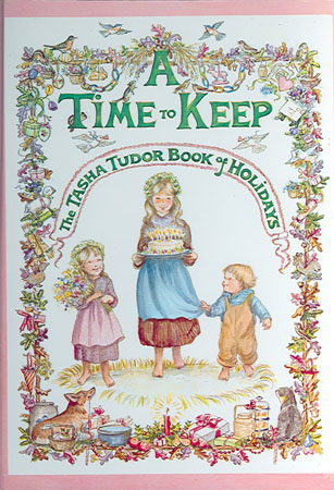 A TIME TO KEEP. TASHA TUDOR.
