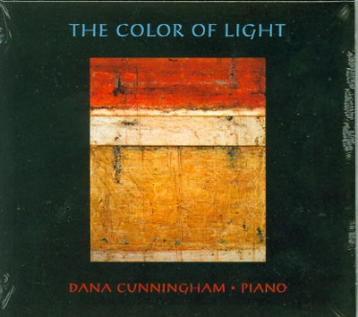 The COLOR OF LIGHT; [Compact Disc]. Dana Cunningham.