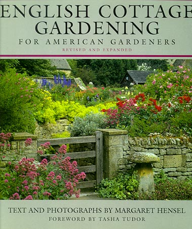 ENGLISH COTTAGE GARDENING FOR AMERICAN GARDENERS. Margaret Hensel.