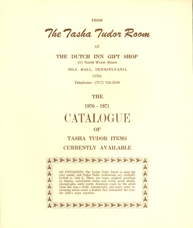 FROM THE TASHA TUDOR ROOM AT THE DUTCH INN GIFT SHOP . . . THE 1970-1971 CATALOGUE OF TASHA TUDOR ITEMS CURRENTLY AVAILABLE