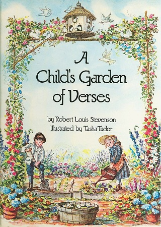 A CHILD'S GARDEN OF VERSES. Robert Louis Stevenson.
