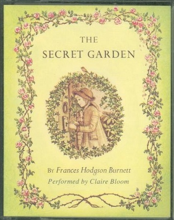 The SECRET GARDEN [Audiotape]. Frances Hodgson Burnett.