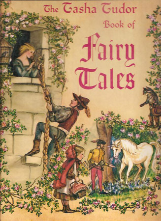 The TASHA TUDOR BOOK OF FAIRY TALES. Tasha Tudor.