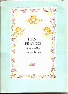 FIRST PRAYERS. Tasha Tudor.