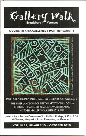 GALLERY WALK BRATTLEBORO, VERMONT: A Guide to Galleries & Monthly Exhibits Volume 9, Number 10