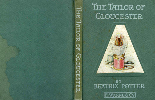 The TAILOR OF GLOUCESTER. Beatrix Potter.