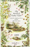 The WORLD OF TASHA TUDOR, CARDS, ART, BOOKS AND PRINTS ALL FROM CELLAR DOOR BOOKS 2005 CATALOG No. 15 $5.00. Cellar Door Books.