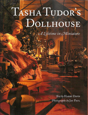TASHA TUDOR'S DOLLHOUSE. Harry Davis.