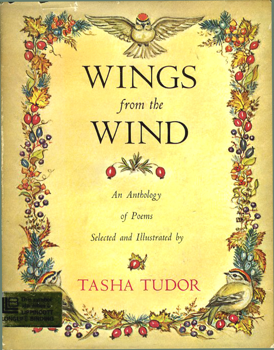 WINGS FROM THE WIND; : An Anthology of Poems Selected and Illustrated by Tash a Tudor. Tasha Tudor.
