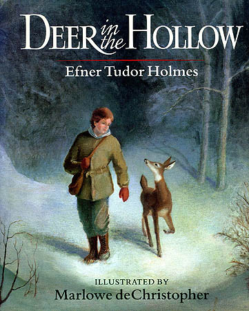 DEER IN THE HOLLOW. Efner Tudor Holmes.