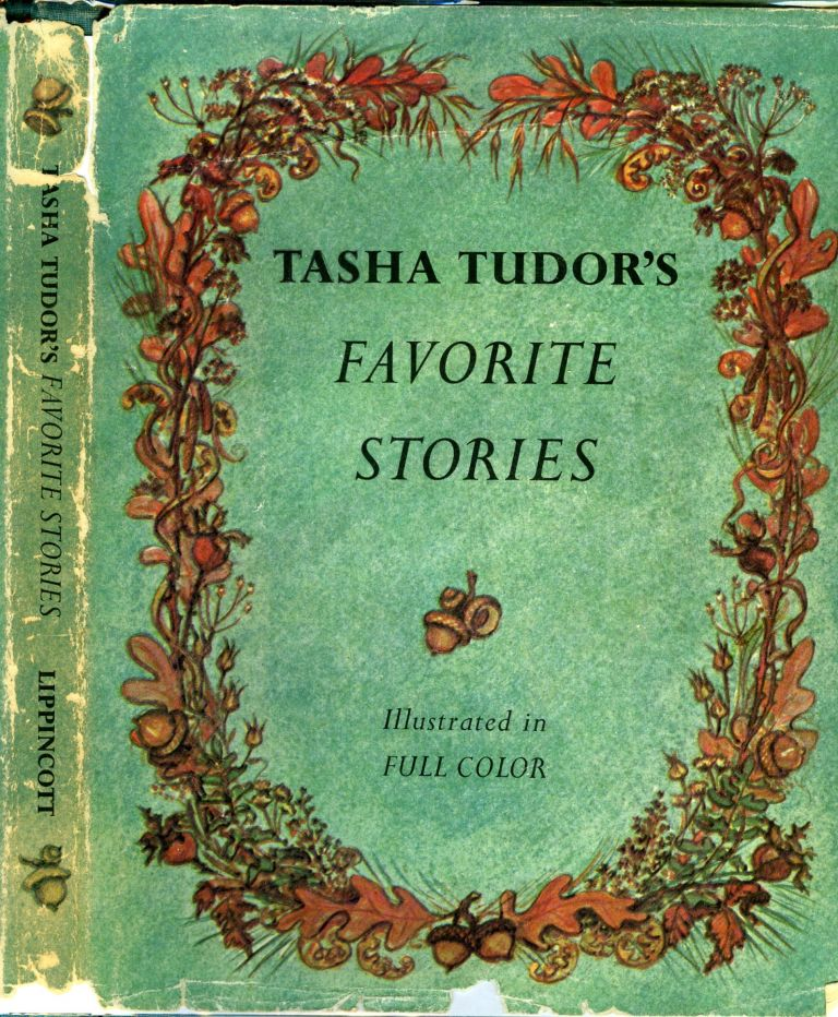 TASHA TUDOR'S FAVORITE STORIES. Tasha Tudor.