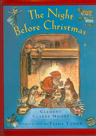 The NIGHT BEFORE CHRISTMAS. Clement Clarke Moore.