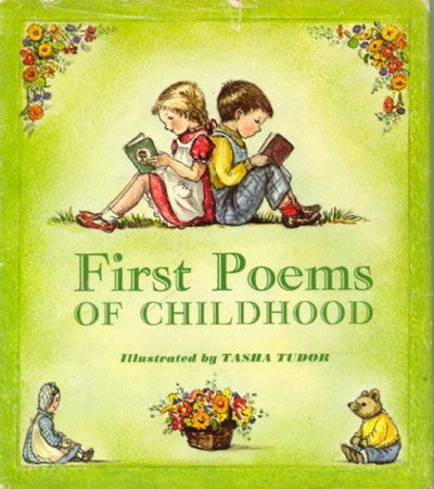 FIRST POEMS OF CHILDHOOD. Tasha Tudor.