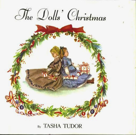 The DOLLS' CHRISTMAS. Tasha Tudor.