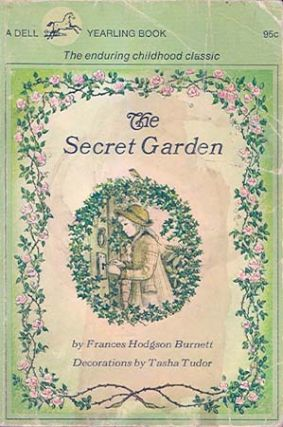 The SECRET GARDEN. Frances Hodgson Burnett