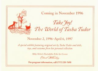 COMING IN NOVEMBER 1996. TAKE JOY! THE WORLD OF TASHA TUDOR. Williamsburg Institute
