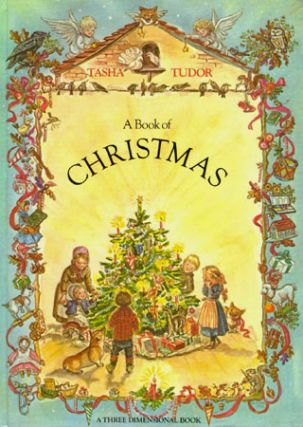 A BOOK OF CHRISTMAS. Tasha Tudor