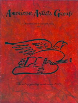 AMERICAN ARTISTS GROUP: CHRISTMAS AND EVERYDAY CATALOG 2002. American Artists Group.