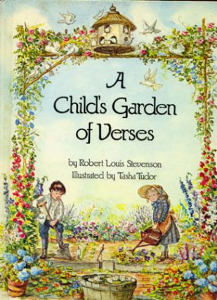 A CHILD'S GARDEN OF VERSES. Robert Louis Stevenson