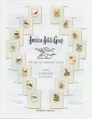 AMERICAN ARTISTS GROUP: THE ART OF GREETING CARDS; 2003 EVERYDAY CATALOG. American Artists Group.