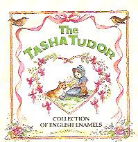 The TASHA TUDOR COLLECTION OF ENGLISH ENAMELS
