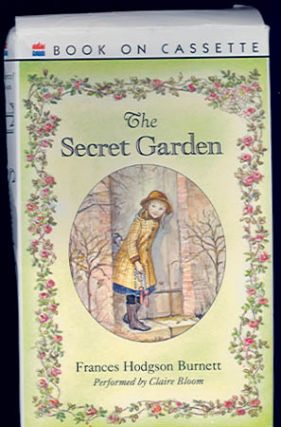 The SECRET GARDEN [Audiotape]. Frances Hodgson Burnett