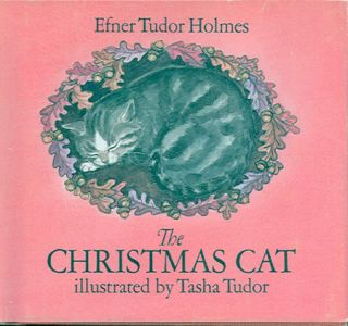 The CHRISTMAS CAT. Efner Tudor Holmes