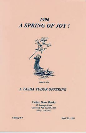 1996 A SPRING OF JOY! TASHA TUDOR OFFERING; : Catalog #7 from Cellar Door Books. Cellar Door Books.