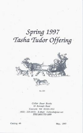 SPRING 1997 TASHA TUDOR OFFERING; Catalog #9 from Cellar Door Books. Cellar Door Books