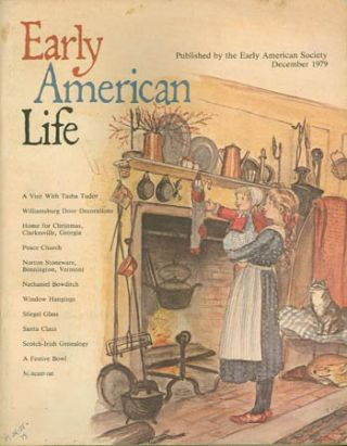 EARLY AMERICAN LIFE 10:6 December 1979