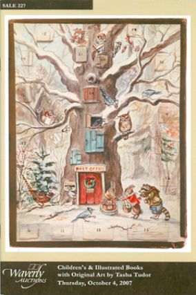 CHILDREN'S & ILLUSTRATED BOOKS WITH ORIGINAL ART BY TASHA TUDOR. THURSDAY, OCTOBER 4, 2007 ...