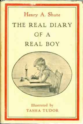 REAL DIARY OF A REAL BOY. Henry A. Shute.