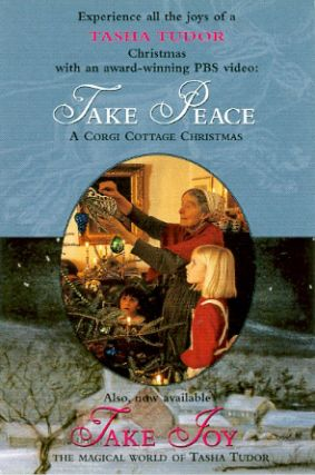 POSTCARD ADVERTISMENT, EXPERIENCE ALL THE JOYS OF A TASHA TUDOR CHRISTMAS ... TAKE PEACE