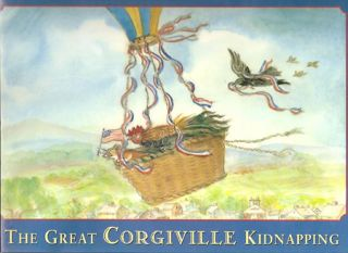 The GREAT CORGIVILLE KIDNAPPING. Tasha Tudor