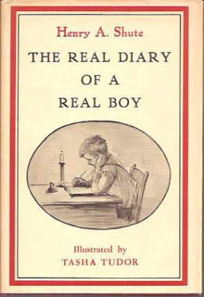 The REAL DIARY OF A REAL BOY. Henry A. Shute