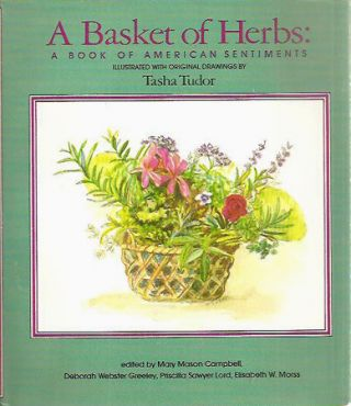 A BASKET OF HERBS; : A BOOK OF AMERICAN SENTIMENTS. Mary Mason Campbell, Priscilla Sawyer, Lord,...