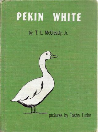PEKIN WHITE. T. L. McCready, Jr