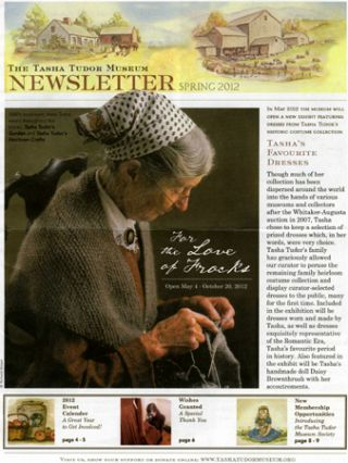 The TASHA TUDOR MUSEUM NEWSLETTER Spring 2012. The Tasha Tudor Museum