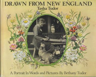 DRAWN FROM NEW ENGLAND: TASHA TUDOR. Bethany Tudor
