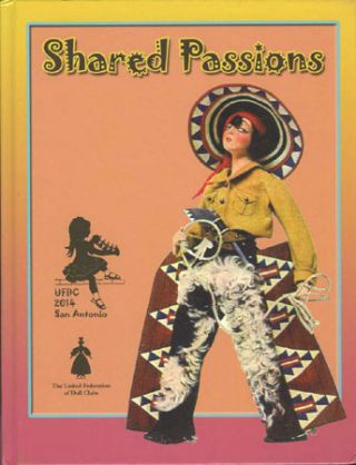 SHARED PASSIONS, 65th Annual Convention, July 16 to July 20, 2014, San Antonio, Texas