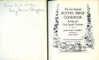 The NEW ENGLAND BUTTRY SHELF COOKBOOK:; RECEIPTS FOR VERY SPECIAL OCCASIONS