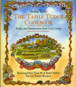 The TASHA TUDOR COOKBOOK; : RECIPES AND REMINISCENCES FROM CORGI COTTAGE. Tasha Tudor