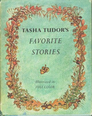 TASHA TUDOR'S FAVORITE STORIES. Tasha Tudor
